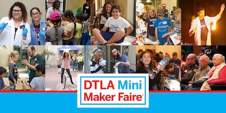 2019 DTLA Mini Maker Faire  tickets