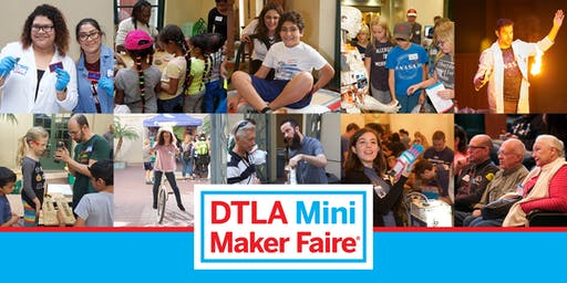2019 DTLA Mini Maker Faire