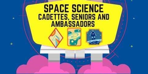 Space Science Badges - Cadette, Senior, Ambassador - Madera