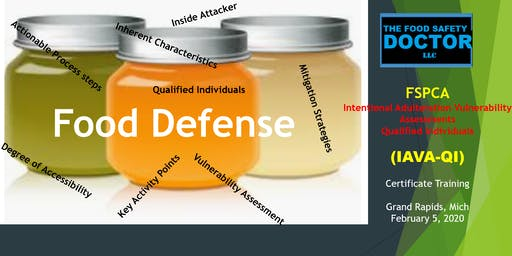 Food Defense FSPCA (IAVA-QI) Training Certificate:Grand Rapids MI: