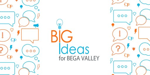 Big Ideas for Bega Valley