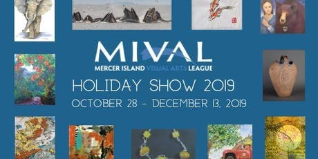 Mercer Island Gallery presents Annual MIVAL Holiday Show tickets