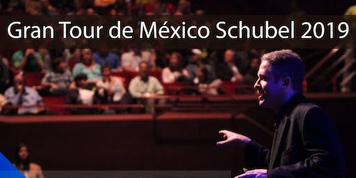 Schubel Tour Mexico - 2019 - UNEVE