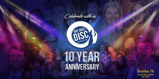 Bay Area Disc 10th Anniversary Celebration