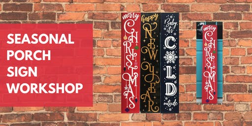 Seasonal Sign Workshop- Create a Painted Wood Porch Sign