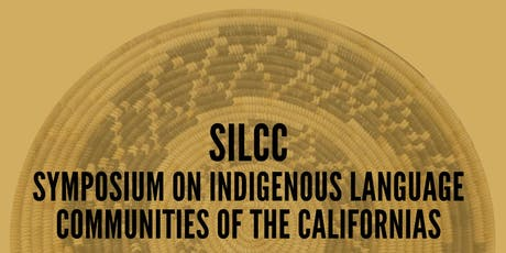Symposium on Indigenous Language Communities of the Californias (SILCC) tickets
