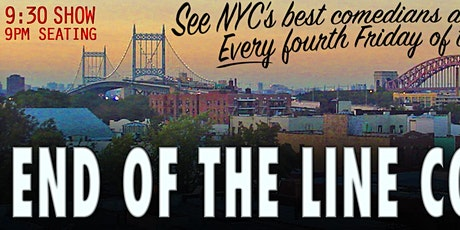 End of the Line Comedy tickets