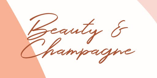 Beauty & Champagne