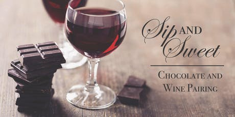 Sip & Sweet ~ Chocolate & Wine Pairing Class tickets