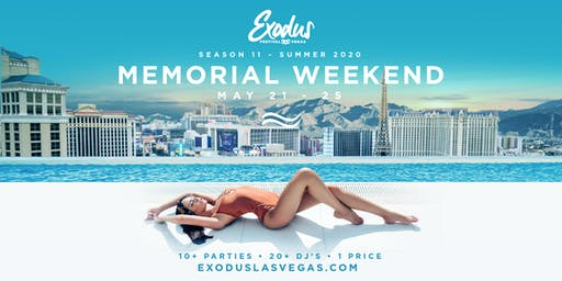 Exodus Festival Las Vegas / Season 11- Memorial Weekend