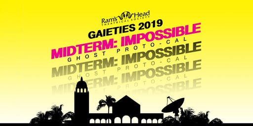 Gaieties 2019 - Midterm Impossible: Ghost ProtoCal