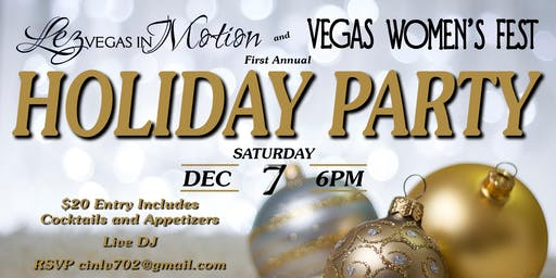 Lez Vegas in Motion & Vegas Women's Fest Holiday Party