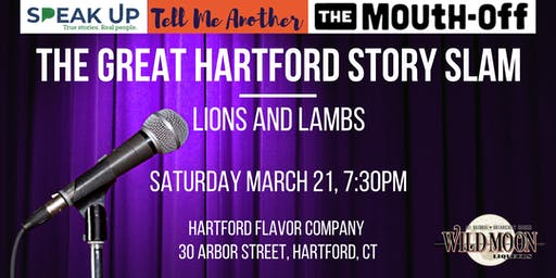 The Great Hartford Story Slam: Lions and Lambs