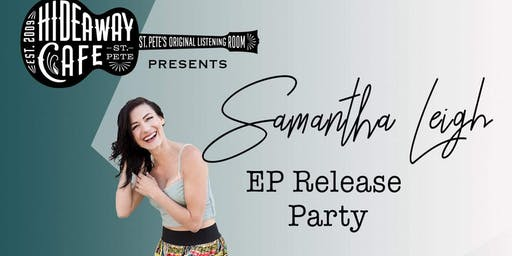 Samantha Leigh EP Release Party