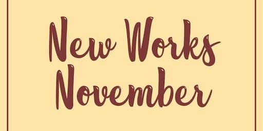New Works November Show #3