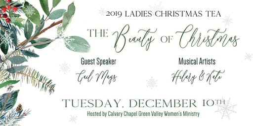 Calvary Chapel Green Valley Ladies Christmas Tea Tuesday