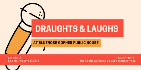 Draughts & Laughs at Bluenose Gopher! tickets