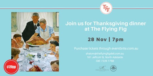 Thanksgiving Dinner at The Flying Fig