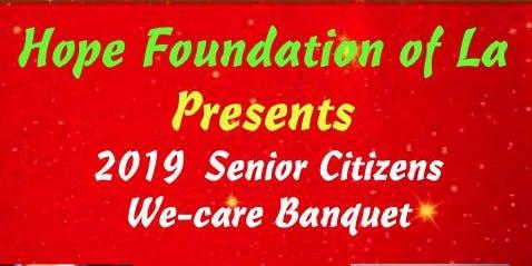 Hope Foundation Senior Citizen Senior Wecare Christmas Banquet