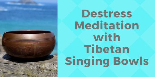 Destress Meditation with Tibetan Singing Bowls