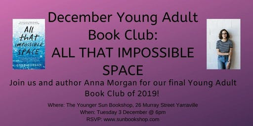 December YA Book Club - All That Impossible Space (AUTHOR ATTENDING)