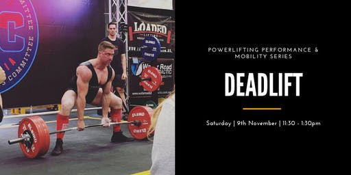 Powerlifting Performance and Mobility Series: Deadlift