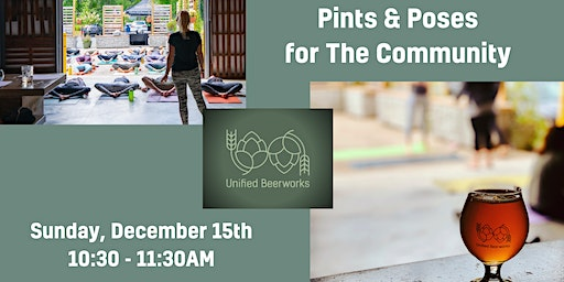 Pints & Poses for The Community - Yoga & Beer @ Unified Beerworks