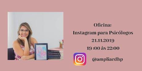 Oficina: Instagram para Psis - Prof. Rebeca Carvalho de Morais ingressos