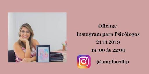 Oficina: Instagram para Psis - Prof. Rebeca Carvalho de Morais