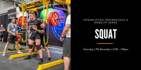 Powerlifting Performance and Mobility Series: Squat tickets