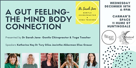 A GUT FEELING- THE MIND BODY CONNECTION tickets