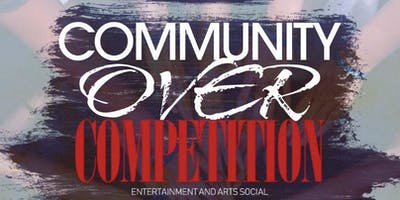 Community Over Competition: Entertainment & Arts Social