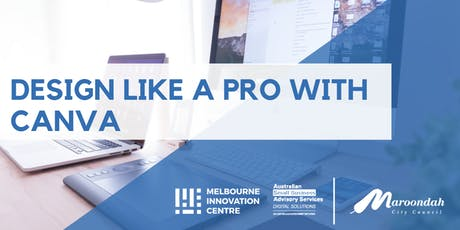Design Like a Pro with Canva - Maroondah tickets