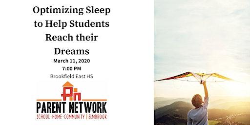 Optimizing Sleep to Help Students Reach their Dreams