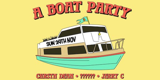 A BOAT PARTY