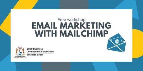 Email Marketing with Mail Chimp - Gosnells tickets