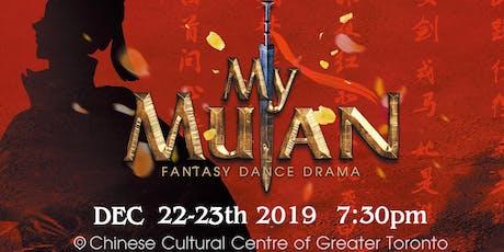"""My Mulan"" - Original Fantasy Dance Drama tickets"