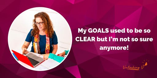 My GOALS used to be so CLEAR, but I'm not so sure anymore!