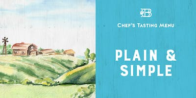Plain & Simple with Guest Chef Whitney Jagielski — Chef's Tasting Menu