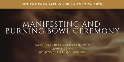 Manifesting and burning bowl Ceremony