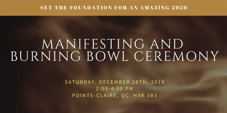 Manifesting and burning bowl Ceremony tickets