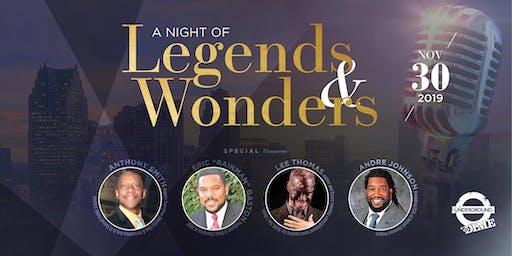A Night of Legends & Wonders