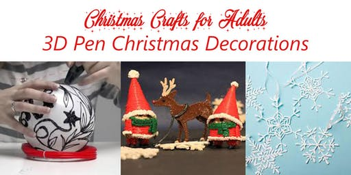 Christmas Crafts for Adults - 3D Pen Christmas Decorations