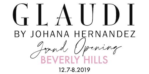 GLAUDI Beverly Hills Grand Opening
