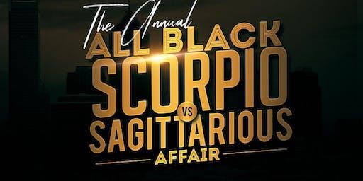 The annual all black Scorpio vs Sagittarius affair