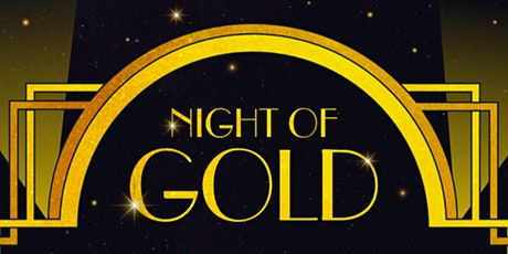 NIGHT OF GOLD tickets
