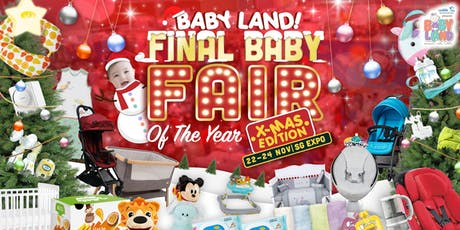 Baby Land Fair 22 to 24 Nov 2019 at Singapore Expo tickets