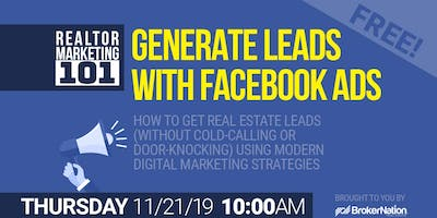 REALTOR Marketing: Generating Leads with Facebook & Google Advertising