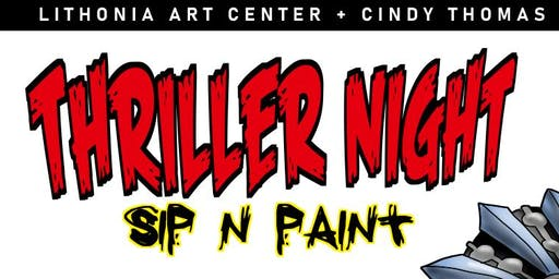 THRILLER NIGHT Halloween  SIP N PAINT  (Lithonia Art Center + Cindy Thomas)