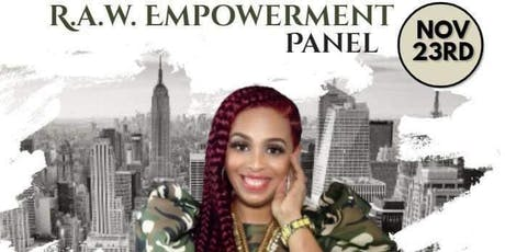 R.A.W EMPOWERMENT PANEL tickets
